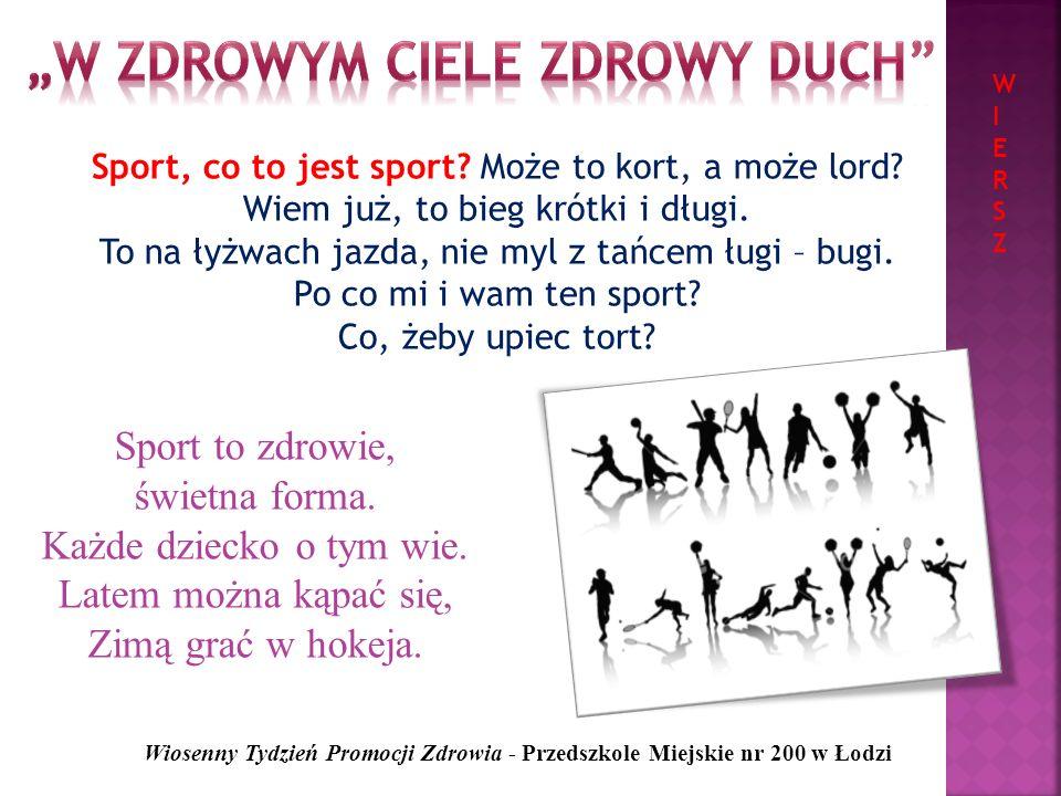 PODIUM Wiosenny Tydzień Promocji Zdrowia - Przedszkole Miejskie nr 200 w Łodzi DEFINICJEDEFINICJE