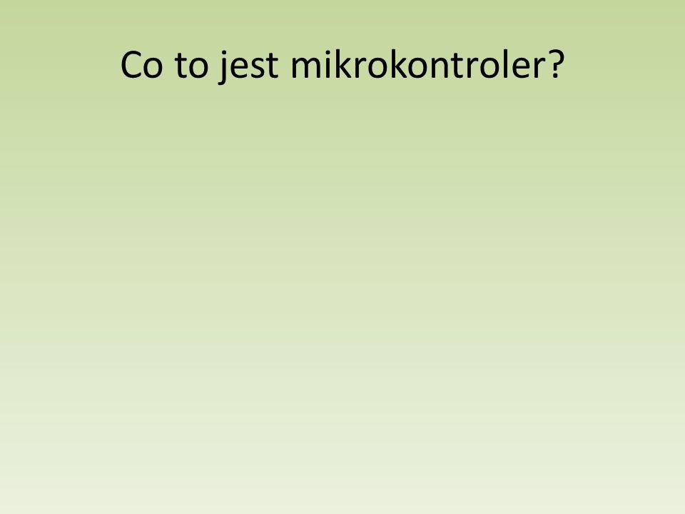 Co to jest mikrokontroler?
