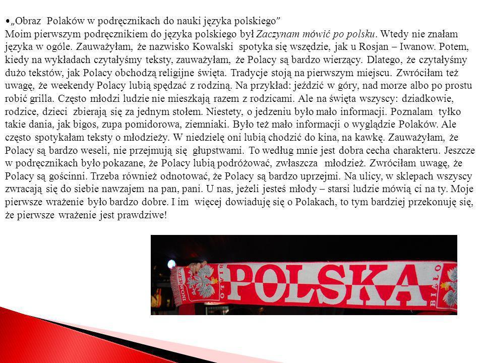 Obraz Polak ó w w podręcznikach do nauki języka polskiego Moim pierwszym podręcznikiem do języka polskiego był Zaczynam m ó wić po polsku. Wtedy nie z