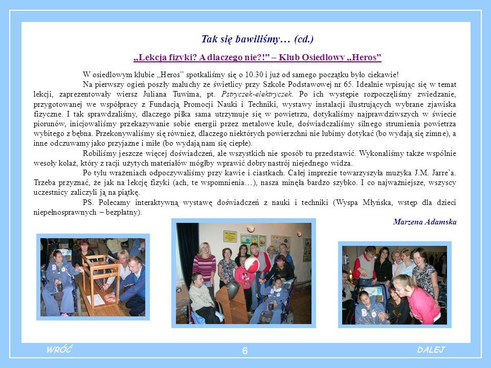7 Instytucje, w których znajdziemy pomoc: 1.Stowarzyszenie Przyjaciół Dzieci Niepełnosprawnych ul.