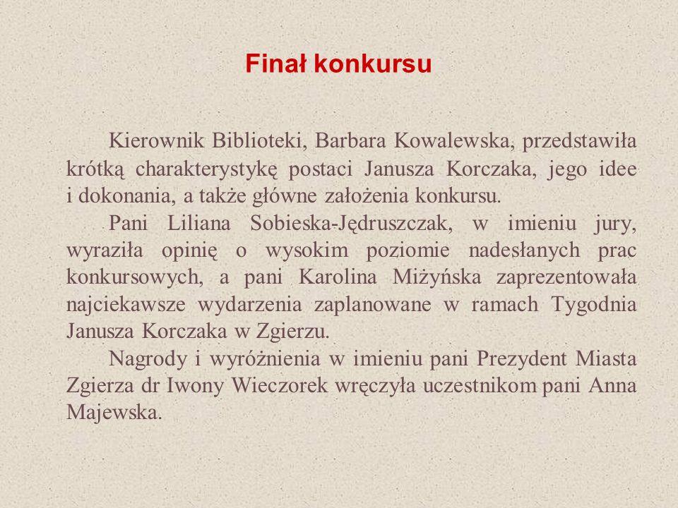 Kierownik Biblioteki, Barbara Kowalewska, przedstawiła krótką charakterystykę postaci Janusza Korczaka, jego idee i dokonania, a także główne założeni