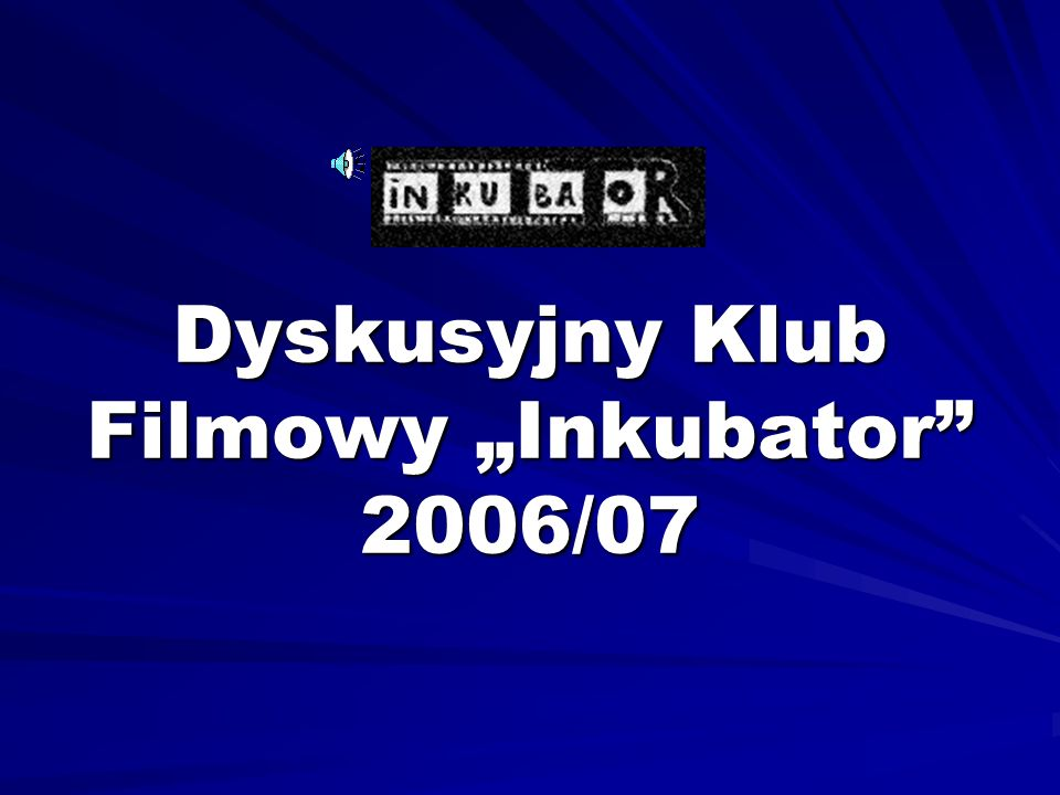 Amatorski projekt logo Dyskusyjnego Klubu Filmowego Inkubator