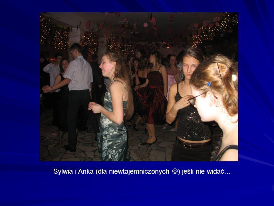Sylwia i Anka (dla niewtajemniczonych ) jeśli nie widać…