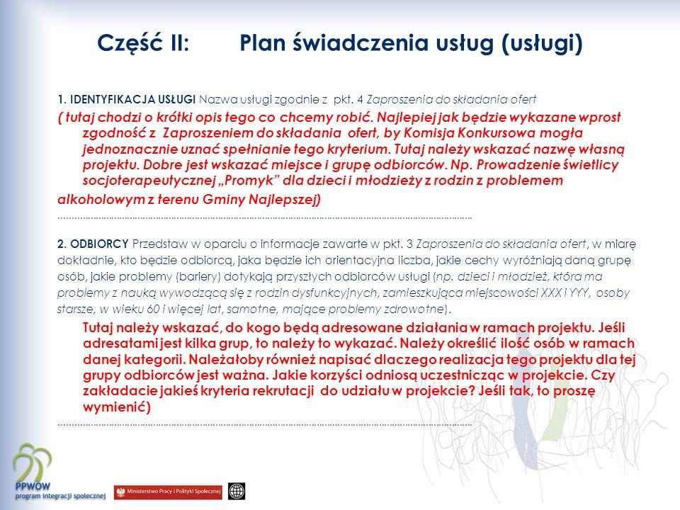 Część II: Plan świadczenia usług (usługi) 1.IDENTYFIKACJA USŁUGI Nazwa usługi zgodnie z pkt.