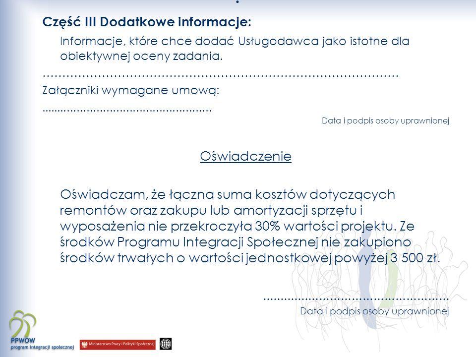 Część III Dodatkowe informacje: Informacje, które chce dodać Usługodawca jako istotne dla obiektywnej oceny zadania.