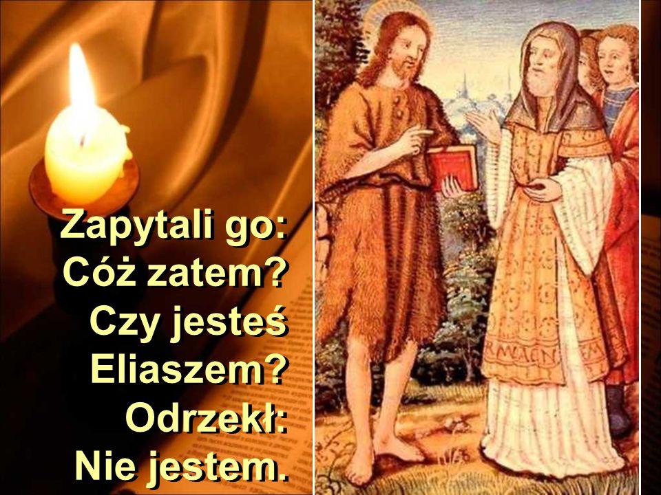 On wyznał, a nie zaprzeczył, oświadczając: Ja nie jestem Mesjaszem. On wyznał, a nie zaprzeczył, oświadczając: Ja nie jestem Mesjaszem.