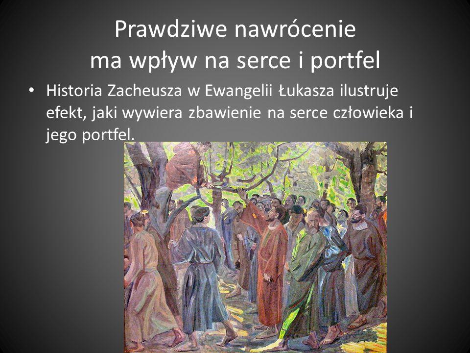 Prawdziwe nawrócenie ma wpływ na serce i portfel A oto mąż, imieniem Zacheusz, przełożony nad celnikami, człowiek bogaty, pragnął widzieć Jezusa, kto to jest, lecz nie mógł z powodu tłumu, gdyż był małego wzrostu.