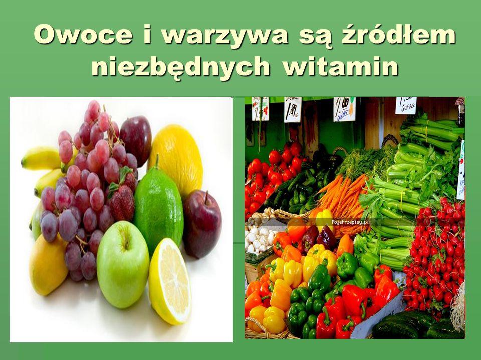 Owoce i warzywa są źródłem niezbędnych witamin