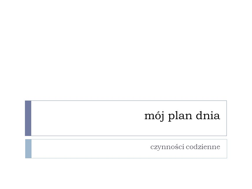 mój plan dnia czynności codzienne