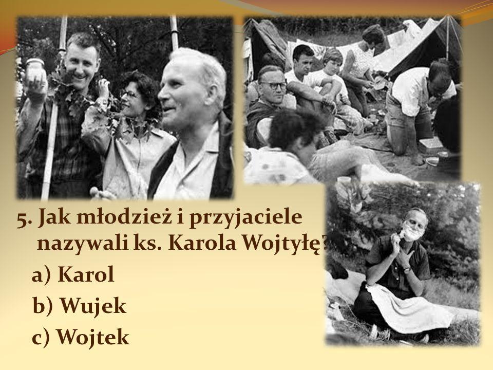 6.Karol Wojtyła otrzymał święcenia kapłańskie: a) 26 maja 1945 r.