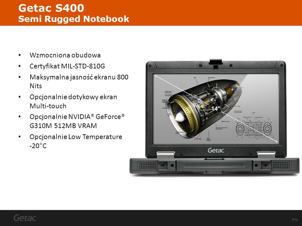 P14 Getac S400 Semi Rugged Notebook Wzmocniona obudowa Certyfikat MIL-STD-810G Maksymalna jasność ekranu 800 Nits Opcjonalnie dotykowy ekran Multi-tou