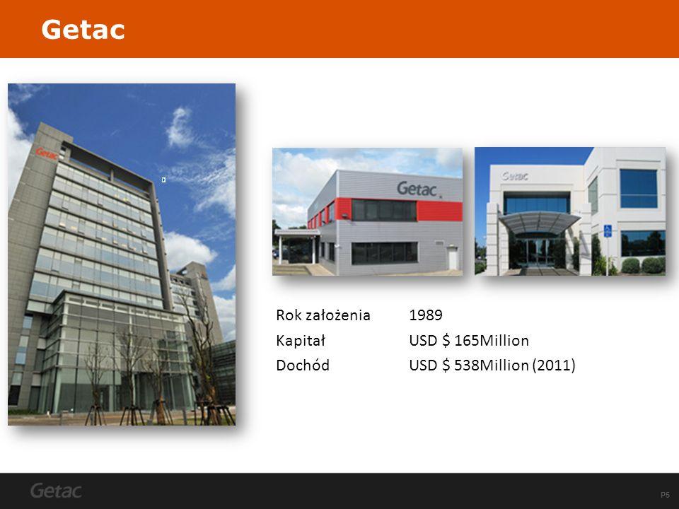 P5 Getac Rok założenia1989 KapitałUSD $ 165Million DochódUSD $ 538Million (2011)