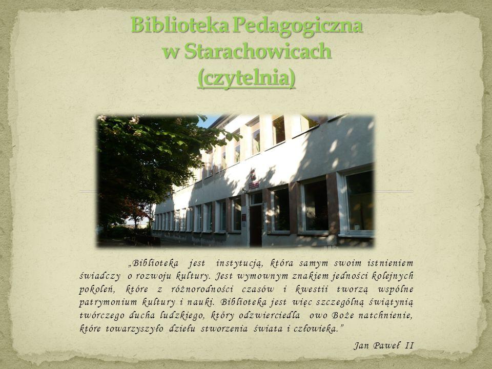 Biblioteka jest instytucją, która samym swoim istnieniem świadczy o rozwoju kultury. Jest wymownym znakiem jedności kolejnych pokoleń, które z różnoro