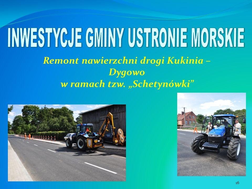Remont nawierzchni drogi Kukinia – Dygowo w ramach tzw. Schetynówki 16