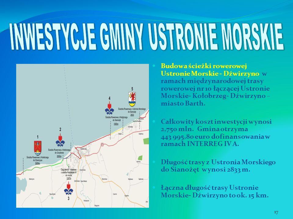 Budowa ścieżki rowerowej Ustronie Morskie - Dźwirzyno w ramach międzynarodowej trasy rowerowej nr 10 łączącej Ustronie Morskie- Kołobrzeg- Dźwirzyno –