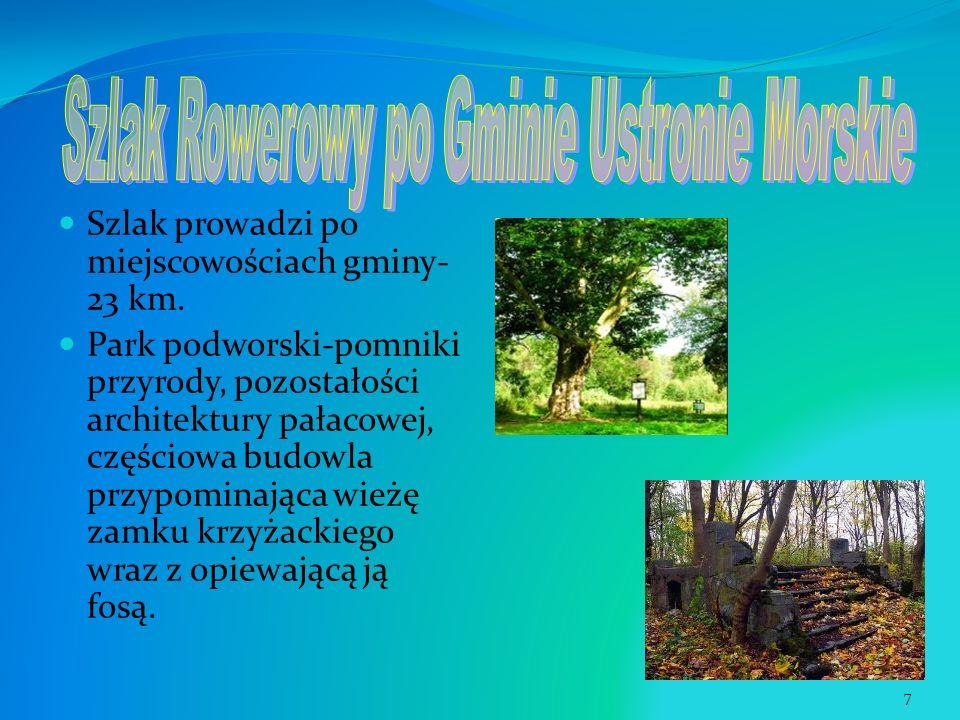 Szlak prowadzi po miejscowościach gminy- 23 km. Park podworski-pomniki przyrody, pozostałości architektury pałacowej, częściowa budowla przypominająca
