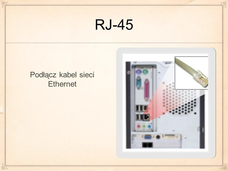 RJ-45 Podłącz kabel sieci Ethernet