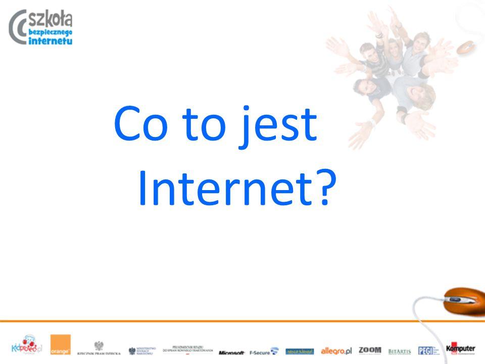 Co to jest Internet?