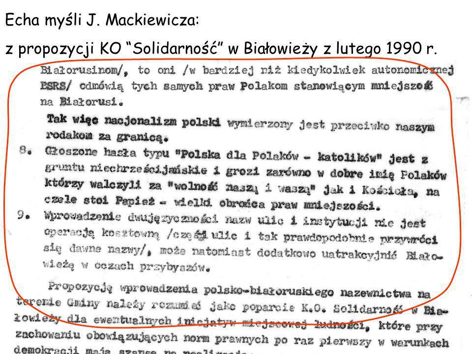 Echa myśli J. Mackiewicza: z propozycji KO Solidarność w Białowieży z lutego 1990 r.