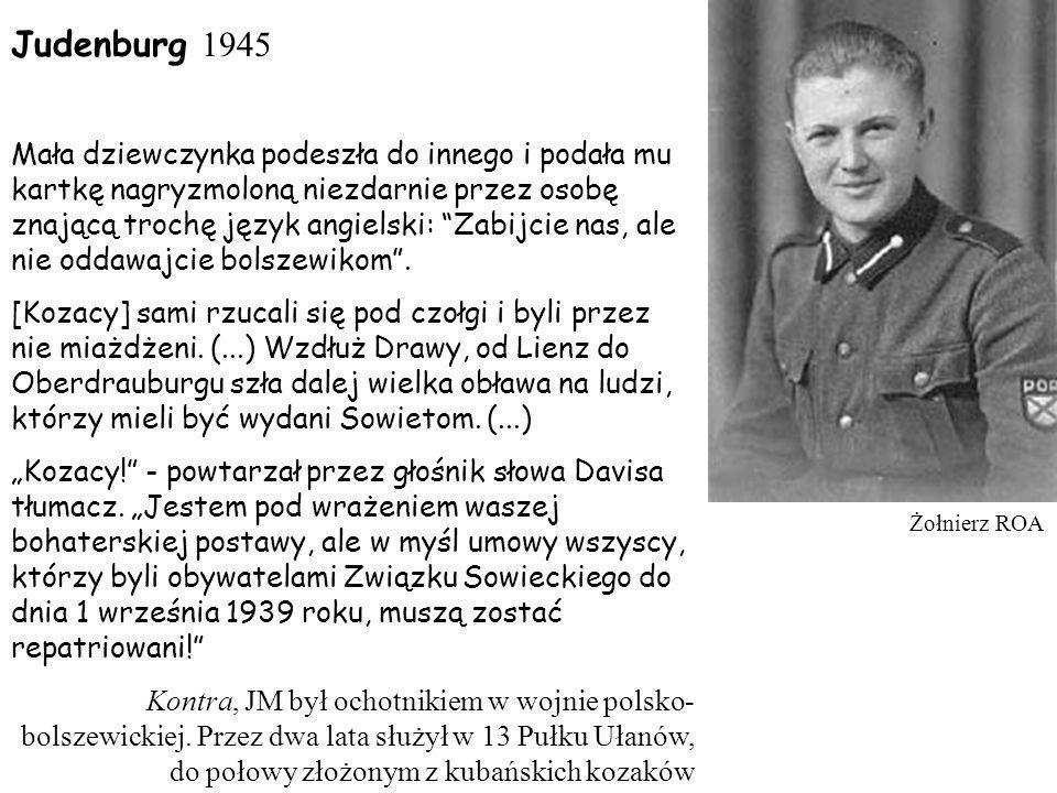 Judenburg 1945 Mała dziewczynka podeszła do innego i podała mu kartkę nagryzmoloną niezdarnie przez osobę znającą trochę język angielski: Zabijcie nas