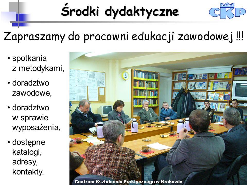 Środki dydaktyczne Zapraszamy do pracowni edukacji zawodowej !!! spotkania z metodykami, doradztwo zawodowe, doradztwo w sprawie wyposażenia, dostępne