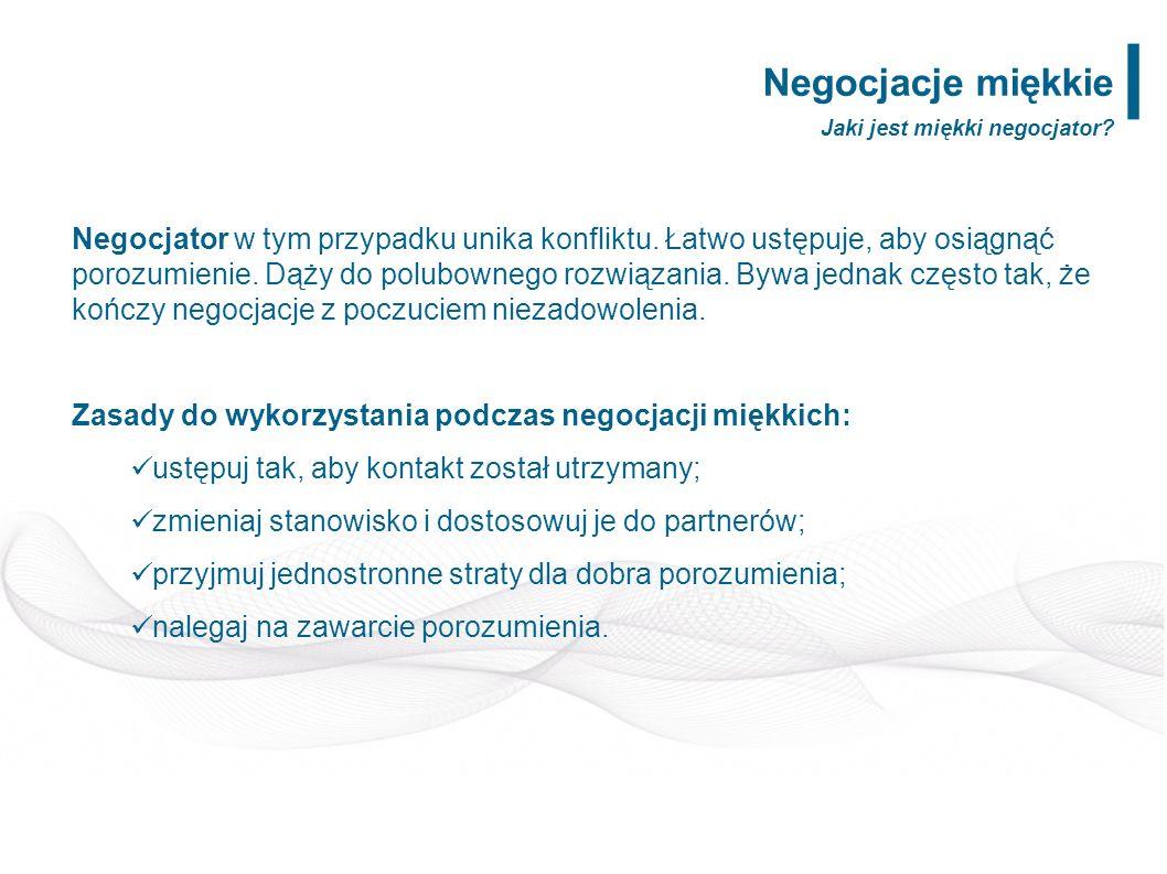 Negocjacje rzeczowe W negocjacjach rzeczowych, przyjmuje się założenie, iż powinno się poszukiwać wspólnych korzyści.