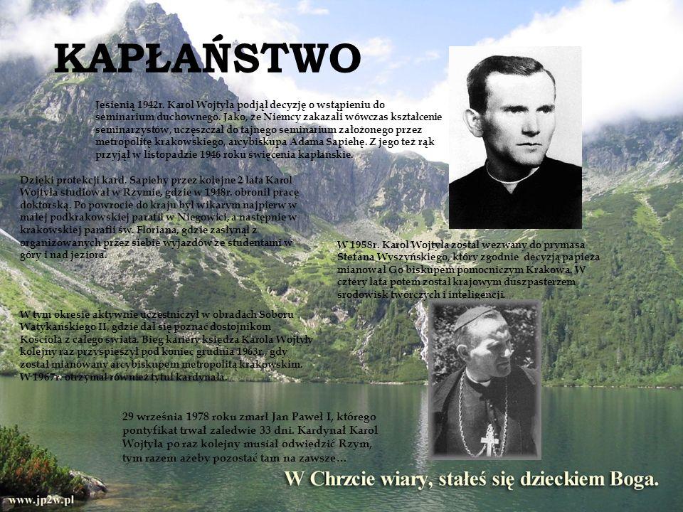 Jesienią 1942r. Karol Wojtyła podjął decyzję o wstąpieniu do seminarium duchownego. Jako, że Niemcy zakazali wówczas kształcenie seminarzystów, uczęsz