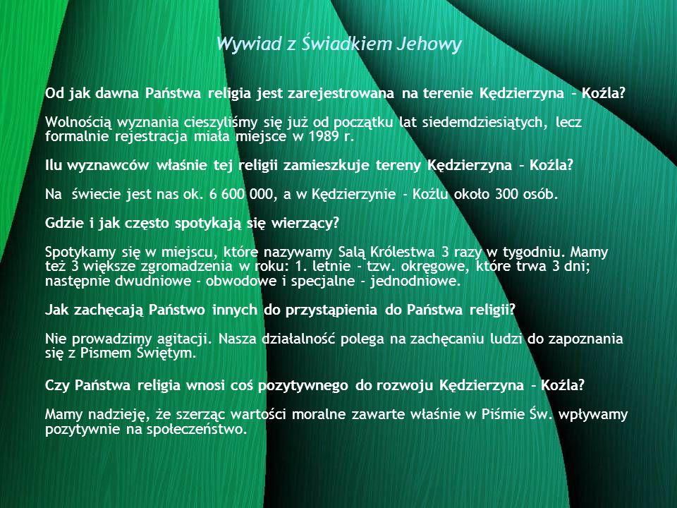 Od jak dawna Państwa religia jest zarejestrowana na terenie Kędzierzyna - Koźla? Wolnością wyznania cieszyliśmy się już od początku lat siedemdziesiąt