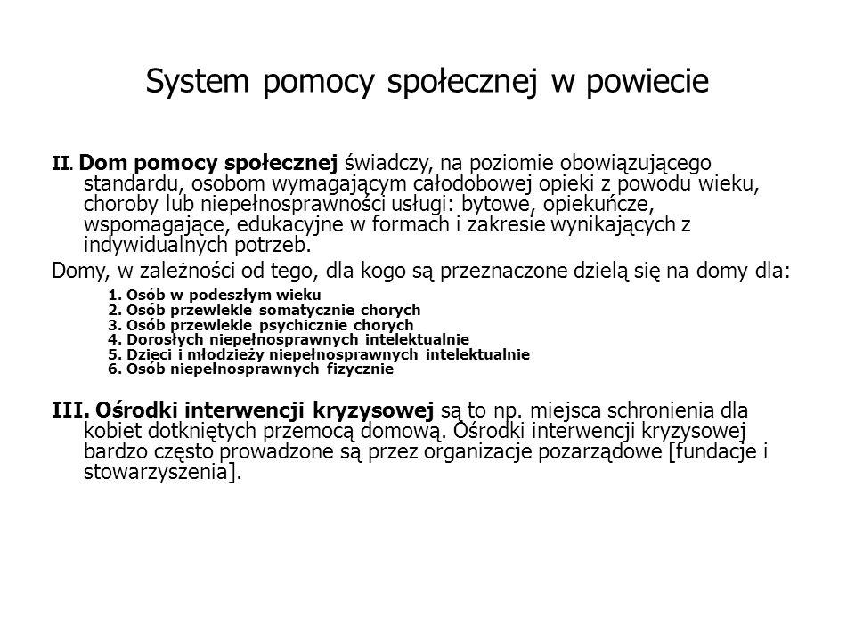 System pomocy społecznej w powiecie II.