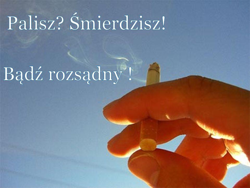 Totalną głupotą jest palenie już w wieku szkolnym.