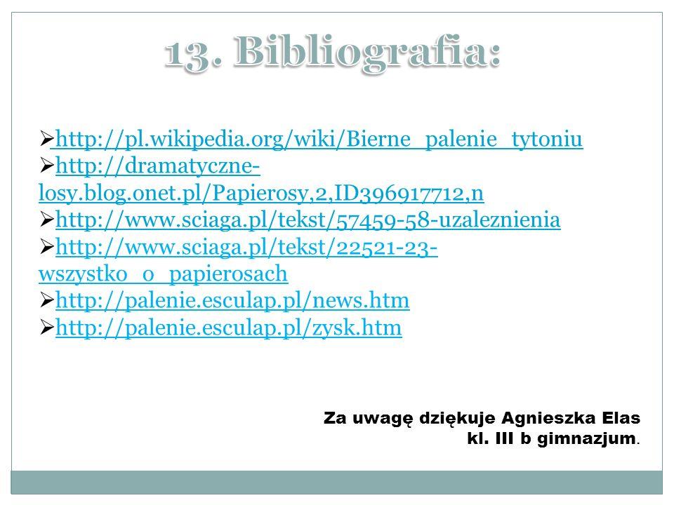 http://pl.wikipedia.org/wiki/Bierne_palenie_tytoniu http://pl.wikipedia.org/wiki/Bierne_palenie_tytoniu http://dramatyczne- losy.blog.onet.pl/Papieros