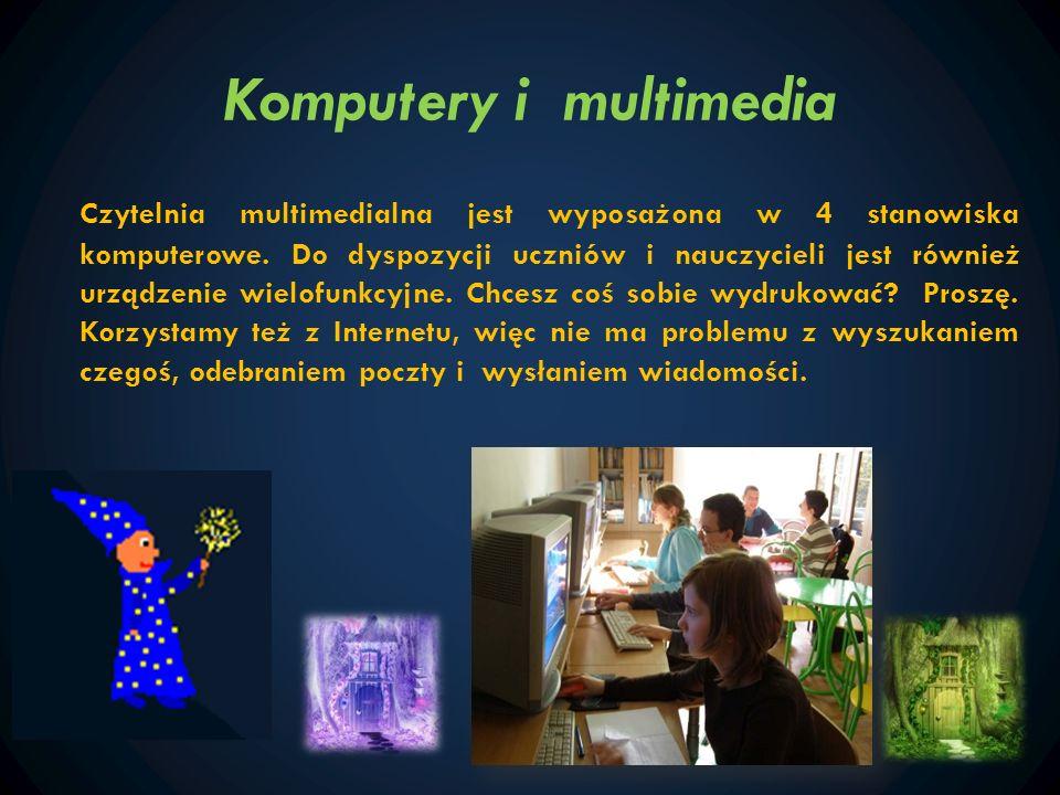 Komputery i multimedia Czytelnia multimedialna jest wyposażona w 4 stanowiska komputerowe. Do dyspozycji uczniów i nauczycieli jest również urządzenie
