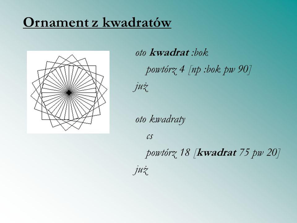 oto kwadrat :bok powtórz 4 [np :bok pw 90] już oto kwadraty cs powtórz 18 [kwadrat 75 pw 20] już Ornament z kwadratów