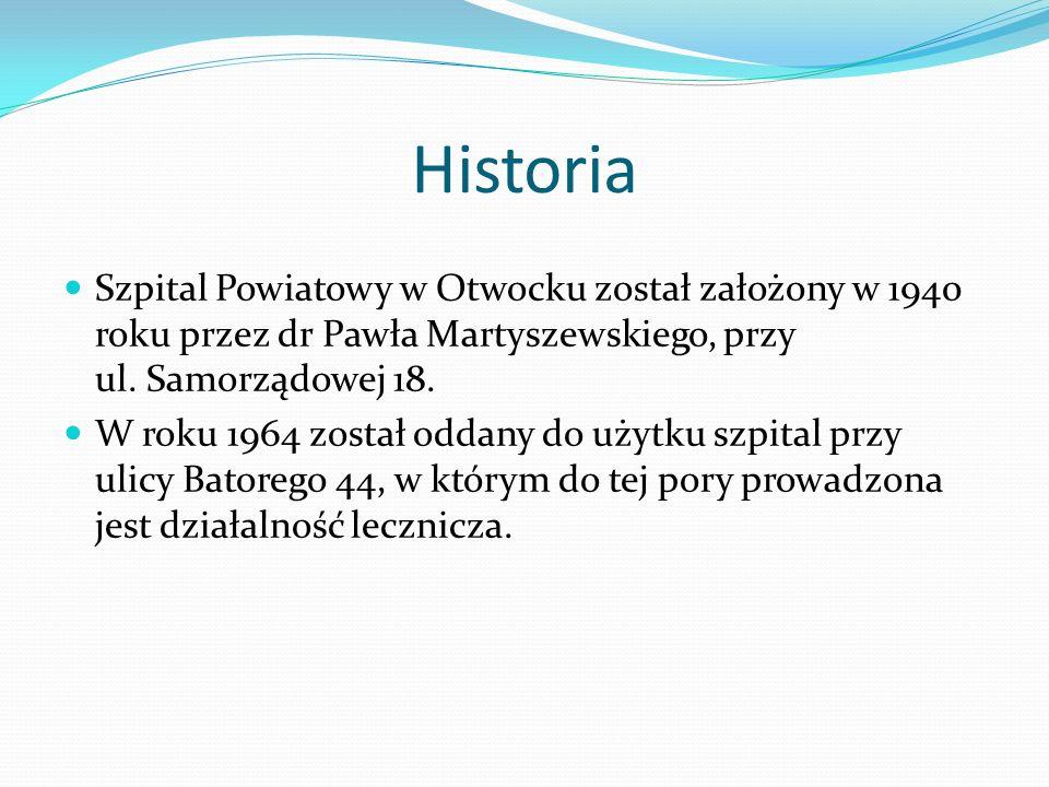 Historia Szpital Powiatowy w Otwocku został założony w 1940 roku przez dr Pawła Martyszewskiego, przy ul. Samorządowej 18. W roku 1964 został oddany d