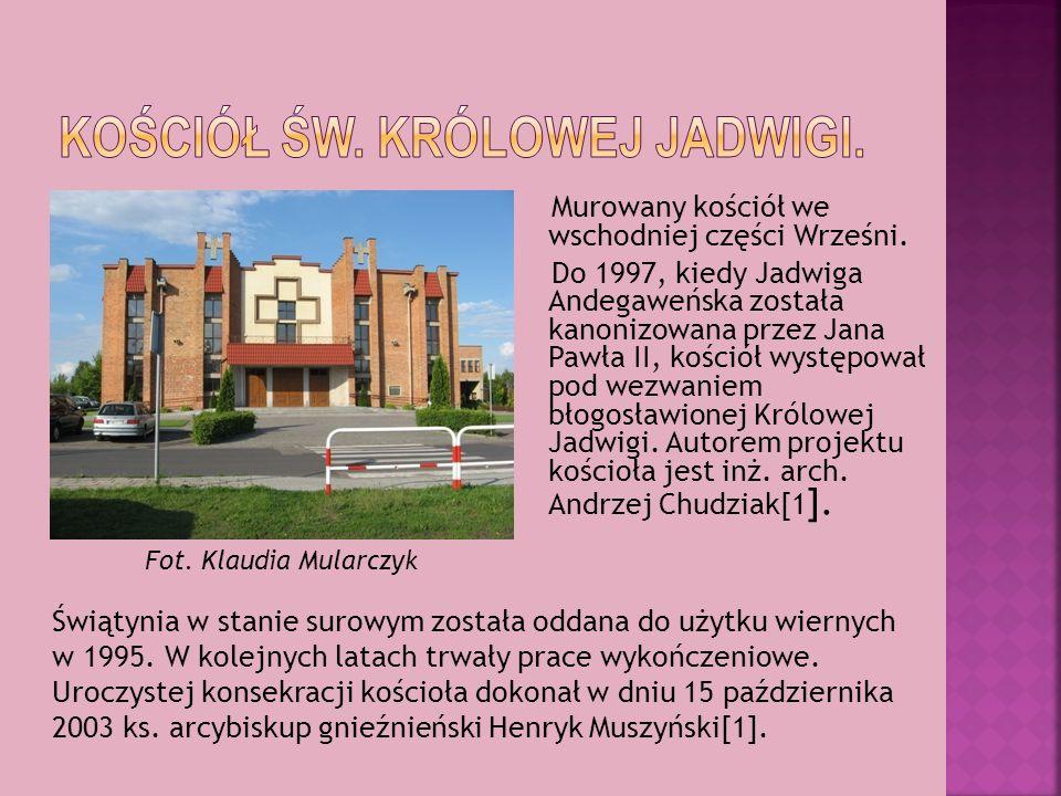 Murowany kościół we wschodniej części Wrześni. Do 1997, kiedy Jadwiga Andegaweńska została kanonizowana przez Jana Pawła II, kościół występował pod we