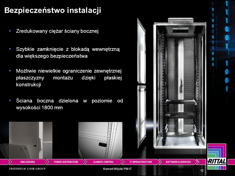 Konrad Wójcik/ PM-IT Bezpieczeństwo instalacji Możliwie niewielkie ograniczenie zewnętrznej płaszczyzny montażu dzięki płaskiej konstrukcji 12 Zreduko
