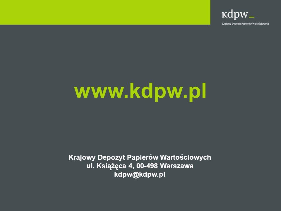 www.kdpw.pl Krajowy Depozyt Papierów Wartościowych ul. Książęca 4, 00-498 Warszawa kdpw@kdpw.pl