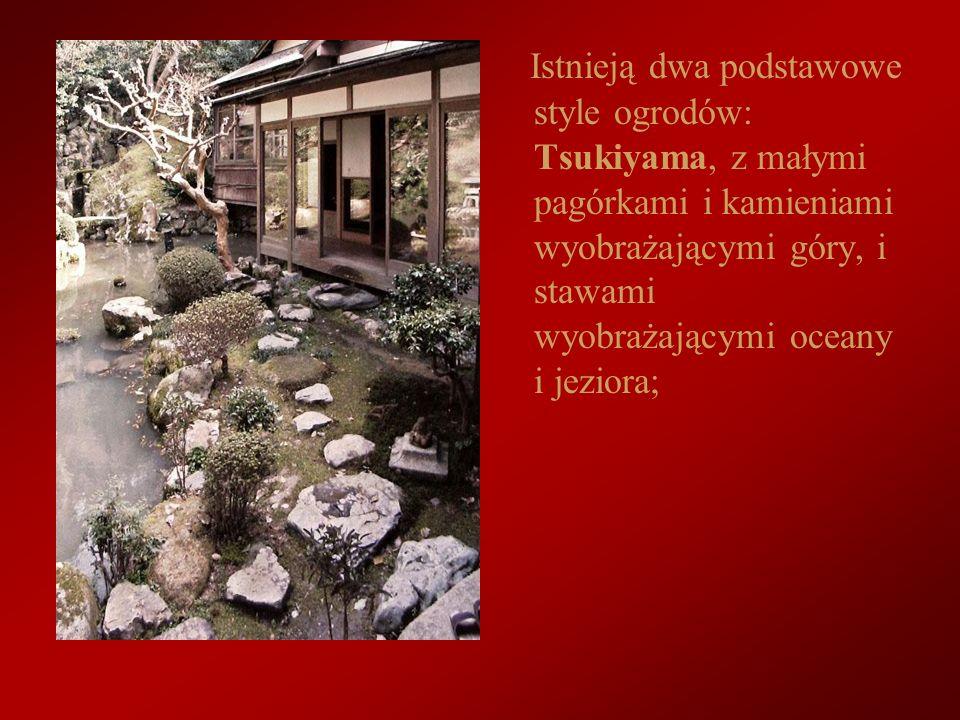 Istnieją dwa podstawowe style ogrodów: Tsukiyama, z małymi pagórkami i kamieniami wyobrażającymi góry, i stawami wyobrażającymi oceany i jeziora;