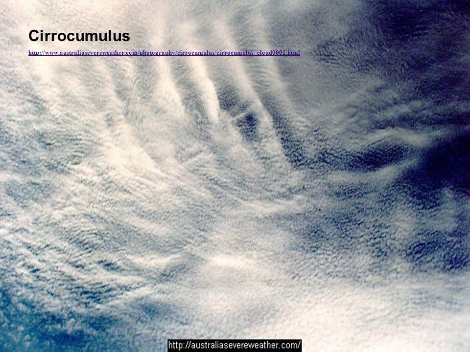 Cirrocumulus http://www.australiasevereweather.com/photography/cirrocumulus/cirrocumulus_cloud0001.html