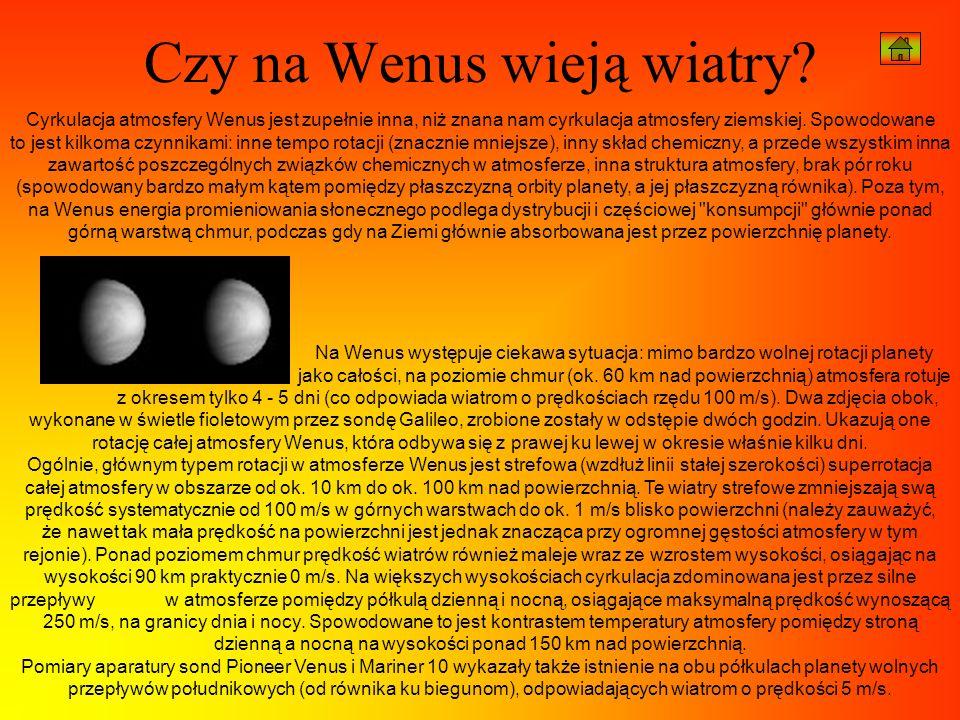 Cyrkulacja atmosfery Wenus jest zupełnie inna, niż znana nam cyrkulacja atmosfery ziemskiej. Spowodowane to jest kilkoma czynnikami: inne tempo rotacj