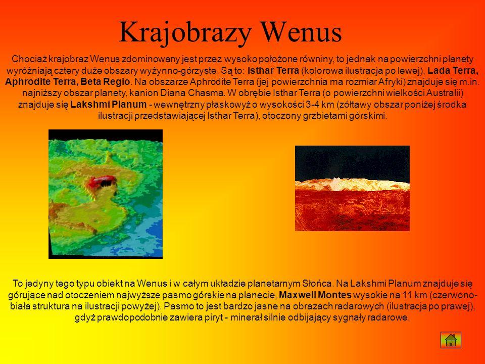 Chociaż krajobraz Wenus zdominowany jest przez wysoko położone równiny, to jednak na powierzchni planety wyróżniają cztery duże obszary wyżynno-górzys