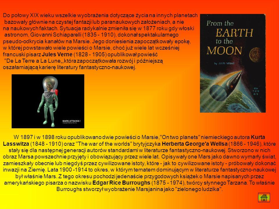 Do połowy XIX wieku wszelkie wyobrażenia dotyczące życia na innych planetach bazowały głównie na czystej fantazji lub paranaukowych założeniach, a nie
