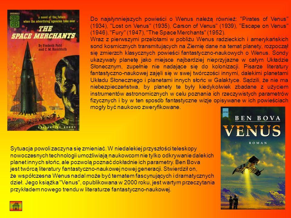 Do najsłynniejszych powieści o Wenus należą również: