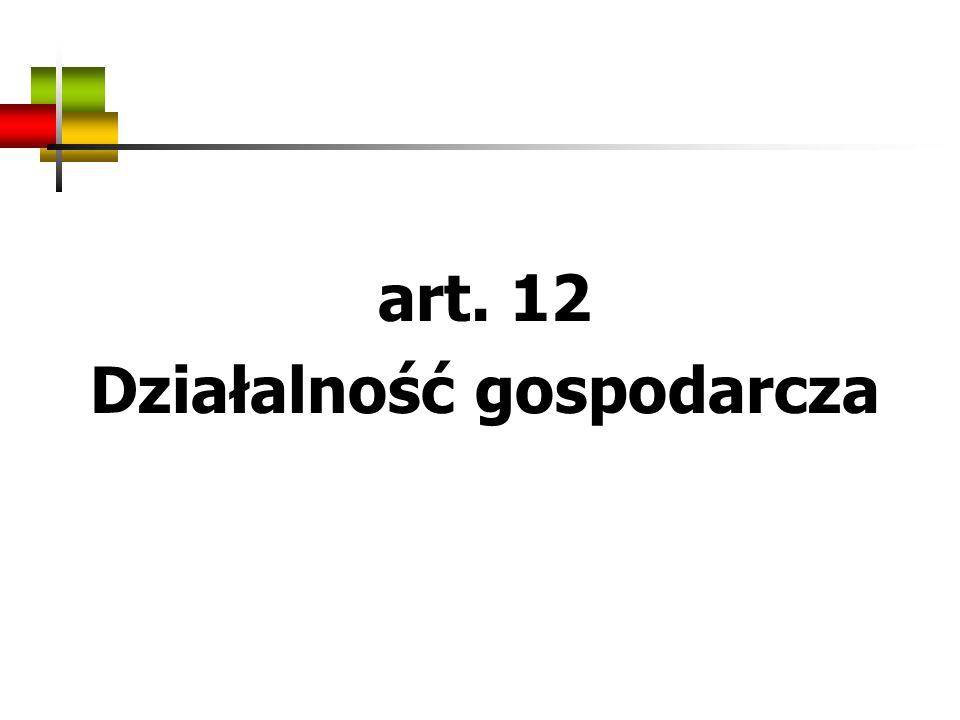 art. 12 Działalność gospodarcza