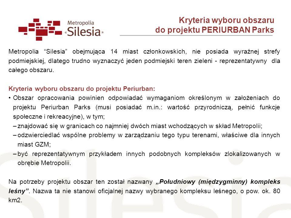 Kryteria wyboru obszaru do projektu PERIURBAN Parks Metropolia Silesia obejmująca 14 miast członkowskich, nie posiada wyraźnej strefy podmiejskiej, dl