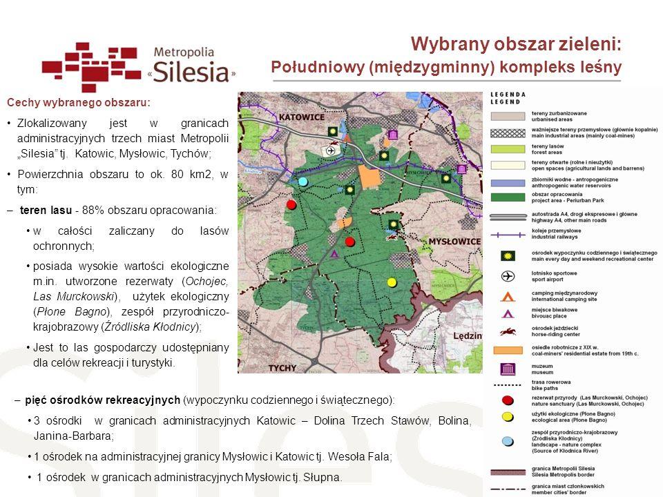 Wybrany obszar zieleni: Południowy (międzygminny) kompleks leśny Cechy wybranego obszaru: Zlokalizowany jest w granicach administracyjnych trzech mias