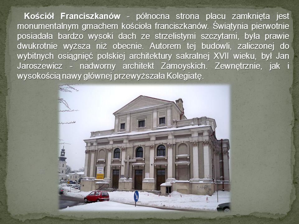 Kościół Franciszkanów - północna strona placu zamknięta jest monumentalnym gmachem kościoła franciszkanów. Świątynia pierwotnie posiadała bardzo wysok