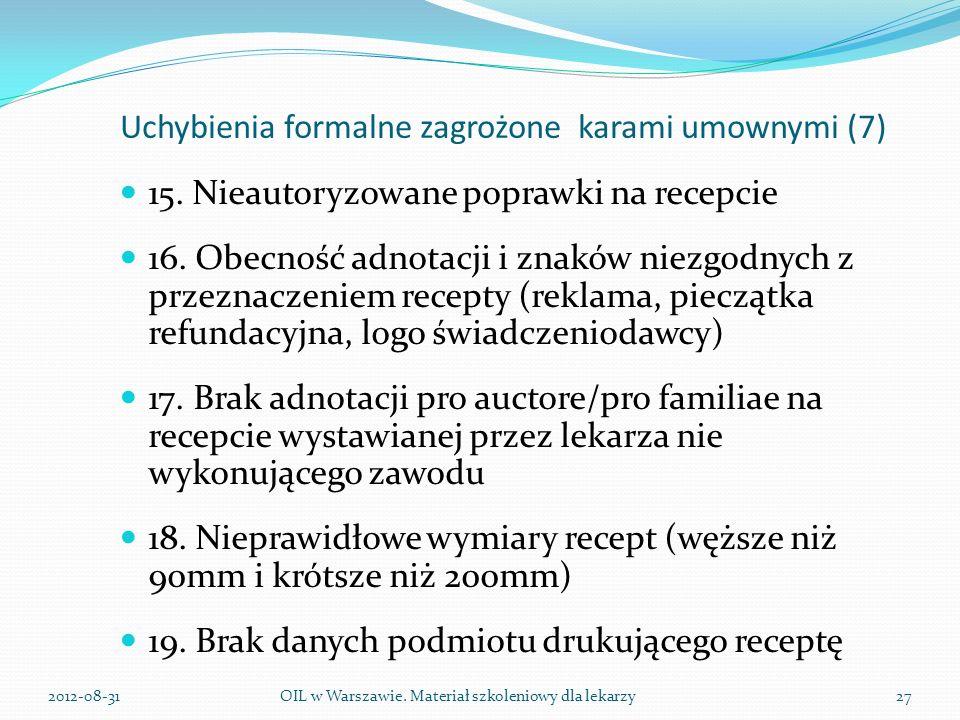 Uchybienia formalne zagrożone karami umownymi (7) 15.