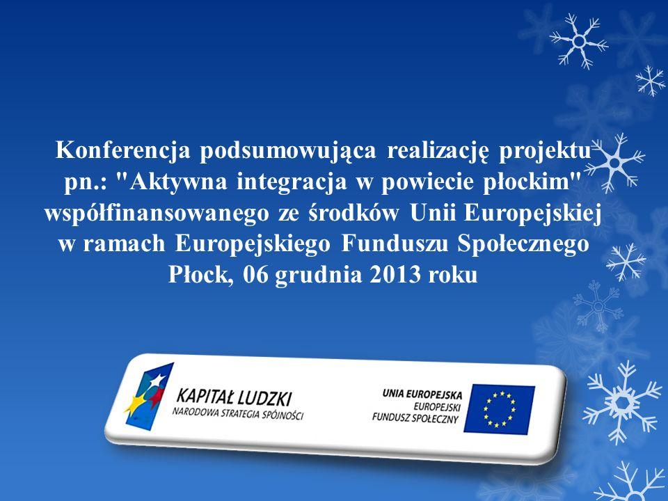 Konferencja podsumowująca realizację projektu pn.: