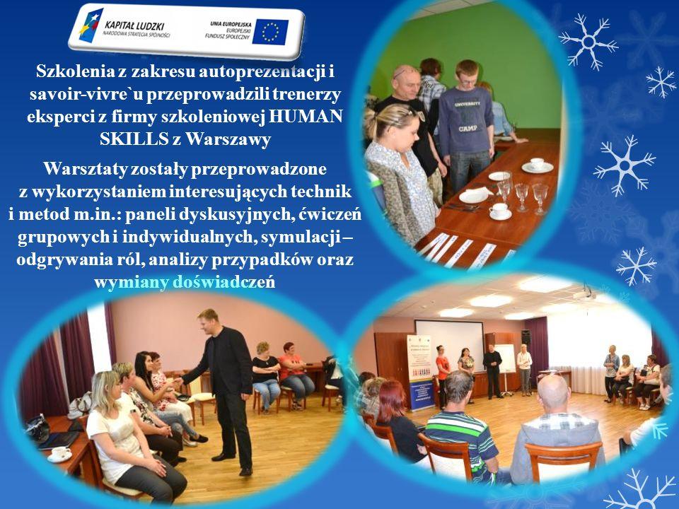 Szkolenia z zakresu autoprezentacji i savoir-vivre`u przeprowadzili trenerzy eksperci z firmy szkoleniowej HUMAN SKILLS z Warszawy Warsztaty zostały p